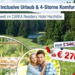 4 Tage Harz zu zweit im 4 Sterne CAREA Residenz Hotel Harzhöhe mit All Inklusive für 270€