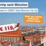 3 Tage München im 4 Sterne AZIUMUT Hotel München City Ost für 59,50€