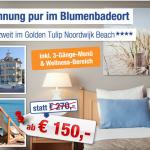 3 Tage an der niederländischen Nordsee im 4 Sterne Hotel inkl. Frühstück, Dinner und Wellness für 75€