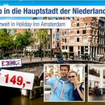 3 Tage Amsterdam zu zweit im 4 Sterne Holiday Inn mit Frühstück für nur 149€