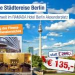 3 Tage zu zweit im 4 Sterne Ramada Hotel Berlin Alexanderplatz für 135€
