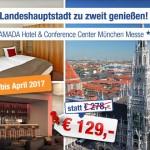 3 Tage München zu zweit im 4 Sterne RAMADA Hotel München Messe für nur 129€