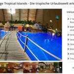 2 Tage Tropical Islands mit Übernachtung und Frühstück für 79€